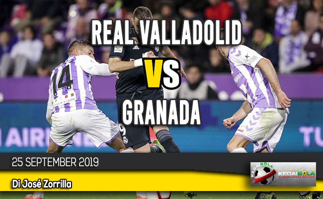 Prediksi Skor Bola Real Valladolid vs Granada 25 September 2019