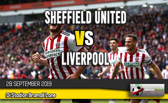Prediksi Skor Bola Sheffield United vs Liverpool 28 September 2019