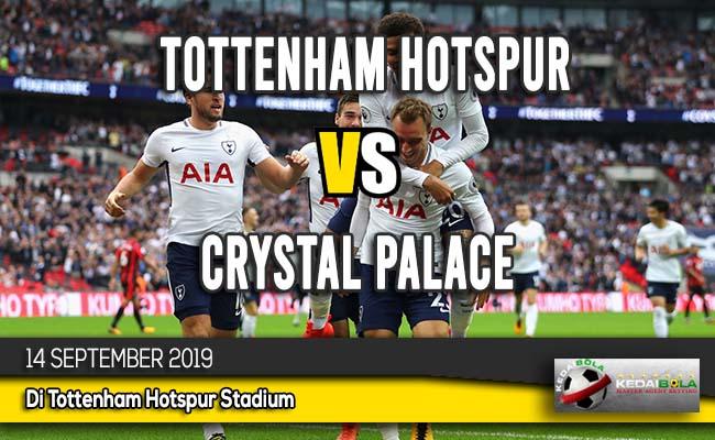 Prediksi Skor Bola Tottenham Hotspur vs Crystal Palace 14 September 2019