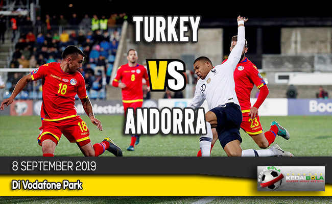 Prediksi Skor Bola Turkey vs Andorra 8 September 2019