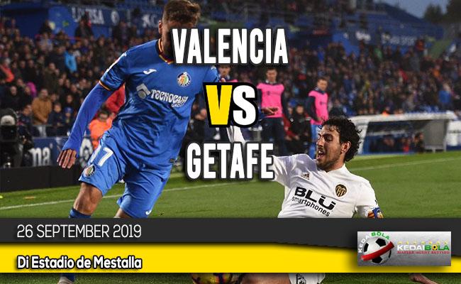 Prediksi Skor Bola Valencia vs Getafe 26 September 2019