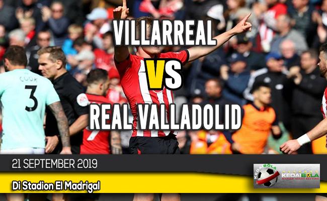 Prediksi Skor Bola Villarreal vs Real Valladolid 21 September 2019