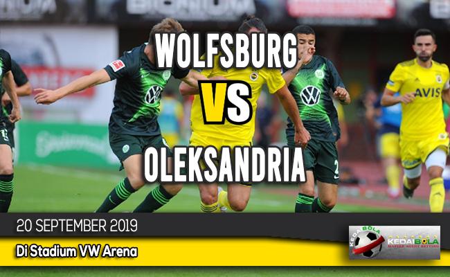 Prediksi Skor Bola Wolfsburg vs Oleksandria 20 September 2019