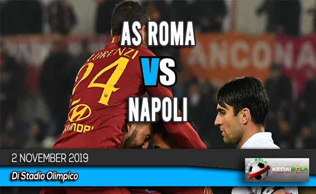 Prediksi Skor Bola AS Roma vs Napoli 2 November 2019