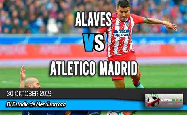 Prediksi Skor Bola Alaves vs Atletico Madrid 30 Oktober 2019