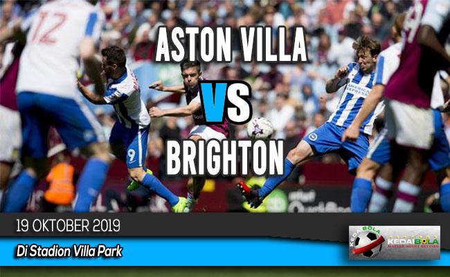 Prediksi Skor Bola Aston Villa vs Brighton 19 Oktober 2019