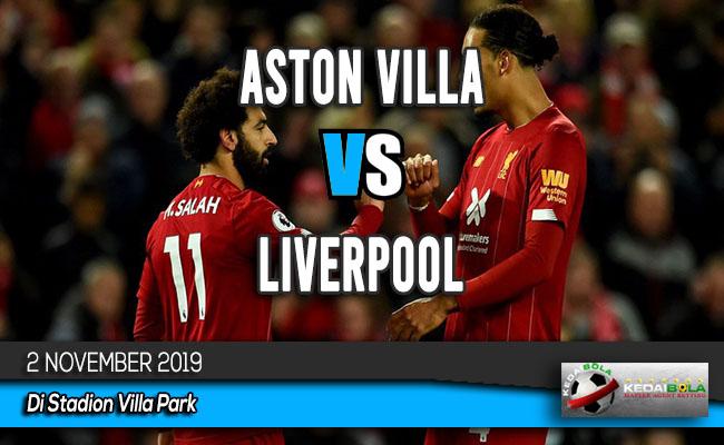 Prediksi Skor Bola Aston Villa vs Liverpool 2 November 2019