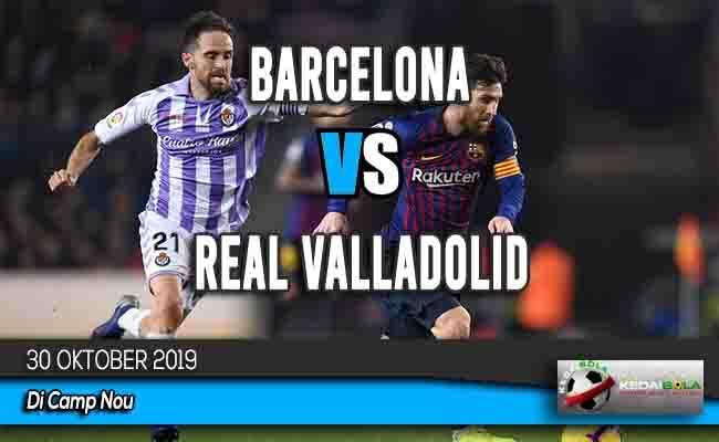 Prediksi Skor Bola Barcelona vs Real Valladolid 30 Oktober 2019