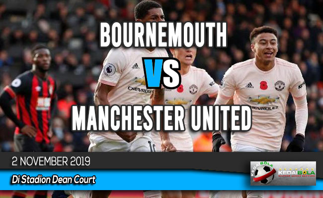 Prediksi Skor Bola Bournemouth vs Manchester United 2 November 2019