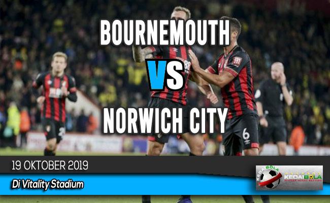 Prediksi Skor Bola Bournemouth vs Norwich City 19 Oktober 2019