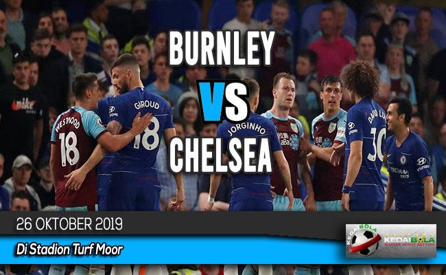 Prediksi Skor Bola Burnley vs Chelsea 26 Oktober 2019