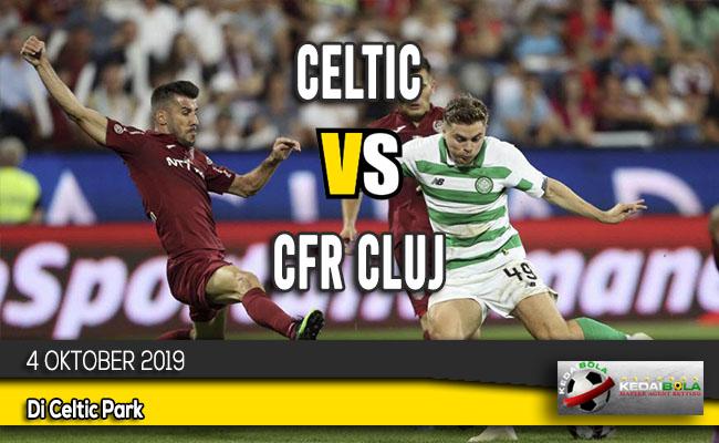 Prediksi Skor Bola Celtic vs CFR Cluj 4 Oktober 2019