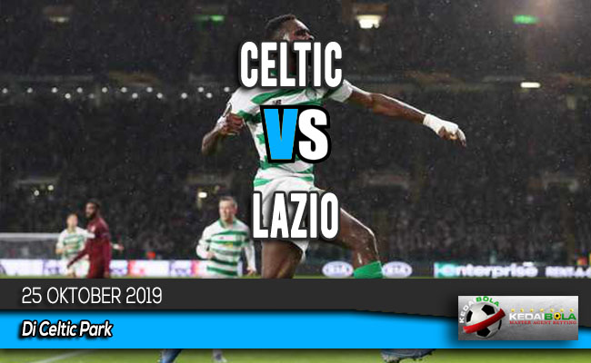 Prediksi Skor Bola Celtic vs Lazio 25 Oktober 2019