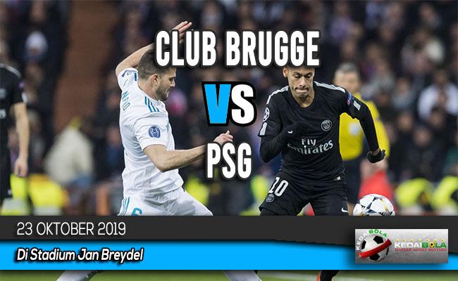 Prediksi Skor Bola Club Brugge vs PSG 23 Oktober 2019