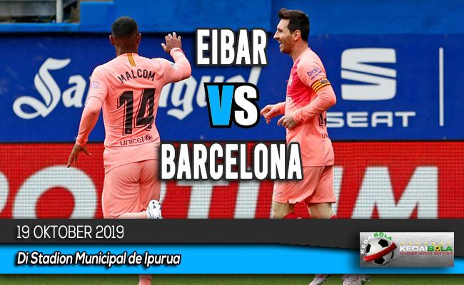 Prediksi Skor Bola Eibar vs Barcelona 19 Oktober 2019
