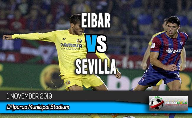 Prediksi Skor Bola Eibar vs Sevilla 1 November 2019