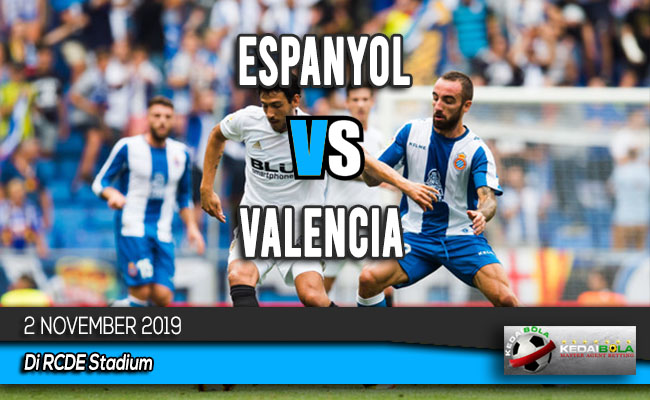 Prediksi Skor Bola Espanyol vs Valencia 2 November 2019
