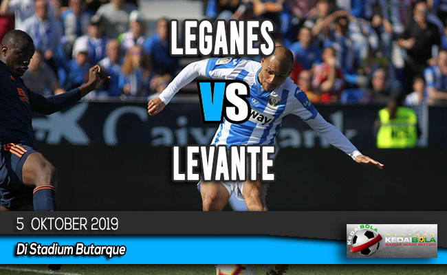 Prediksi Skor Bola Leganes vs Levante 5 Oktober 2019