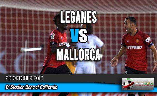 Prediksi Skor Bola Leganes vs Mallorca 26 Oktober 2019