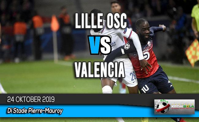 Prediksi Skor Bola Lille OSC vs Valencia 24 Oktober 2019