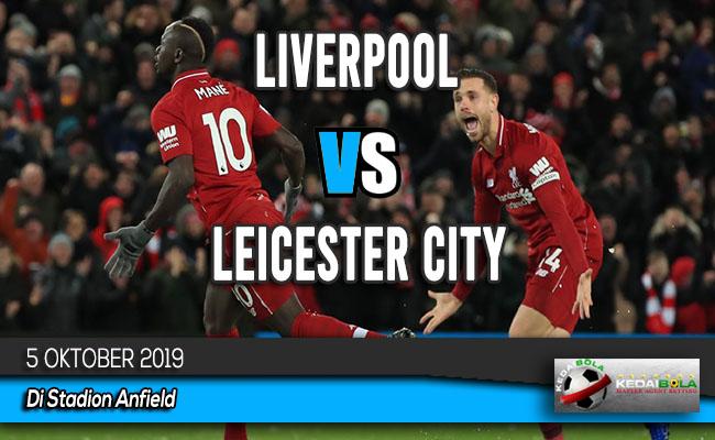 Prediksi Skor Bola Liverpool vs Leicester City 5 Oktober 2019