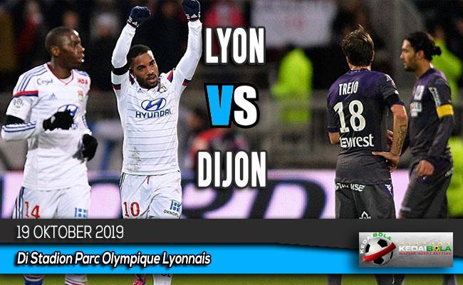 Prediksi Skor Bola Lyon vs Dijon 19 Oktober 2019