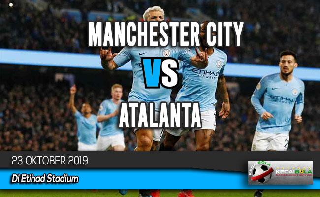 Prediksi Skor Bola Manchester City vs Atalanta 23 Oktober 2019