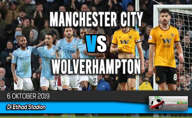 Prediksi Skor Bola Manchester City vs Wolverhampton 6 Oktober 2019