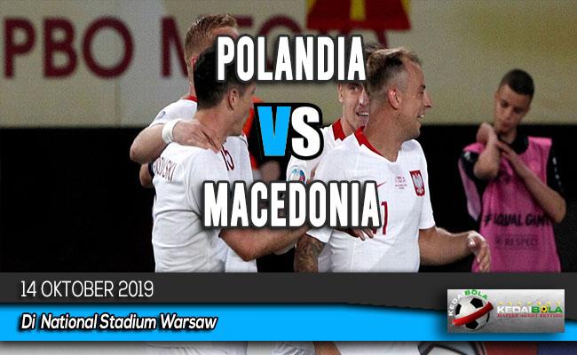 Prediksi Skor Bola Polandia vs Macedonia 14 Oktober 2019