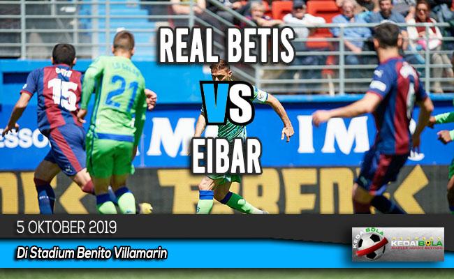 Prediksi Skor Bola Real Betis vs Eibar 5 Oktober 2019