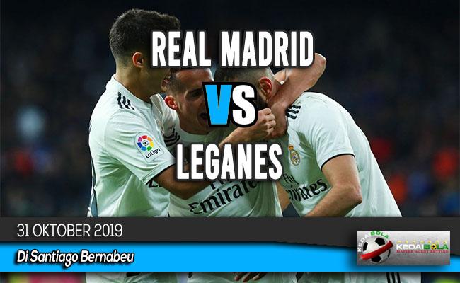 Prediksi Skor Bola Real Madrid vs Leganes 31 Oktober 2019