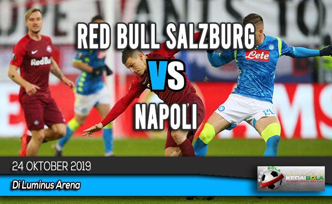 Prediksi Skor Bola Red Bull Salzburg vs Napoli 24 Oktober 2019
