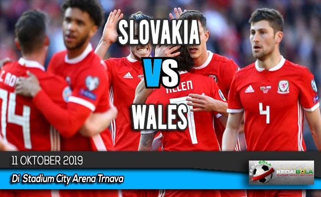 Prediksi Skor Bola Slovakia vs Wales 11 Oktober 2019