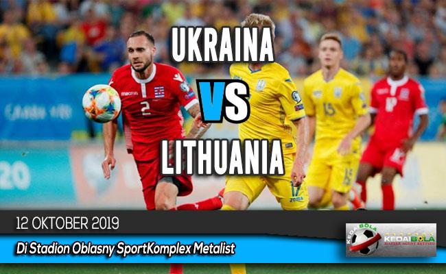 Prediksi Skor Bola Ukraina vs Lithuania 12 Oktober 2019