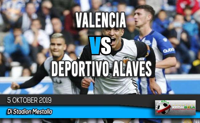 Prediksi Skor Bola Valencia vs Deportivo Alaves 5 Oktober 2019