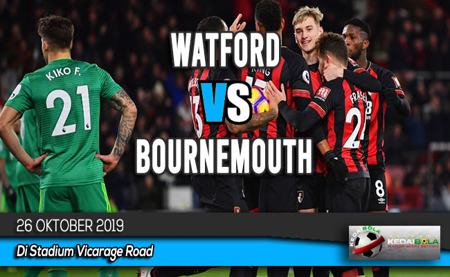 Prediksi Skor Bola Watford vs Bournemouth 26 Oktober 2019
