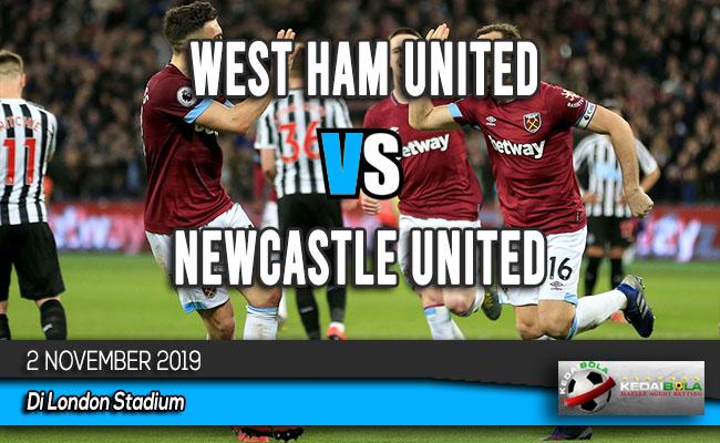 Prediksi Skor Bola West Ham United vs Newcastle United 2 November 2019