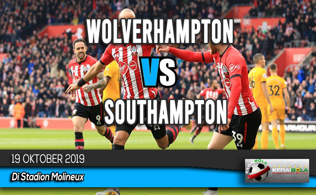 Prediksi Skor Bola Wolverhampton vs Southampton 19 Oktober 2019