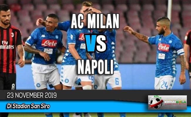 Prediksi Skor Bola AC Milan vs Napoli 23 November 2019
