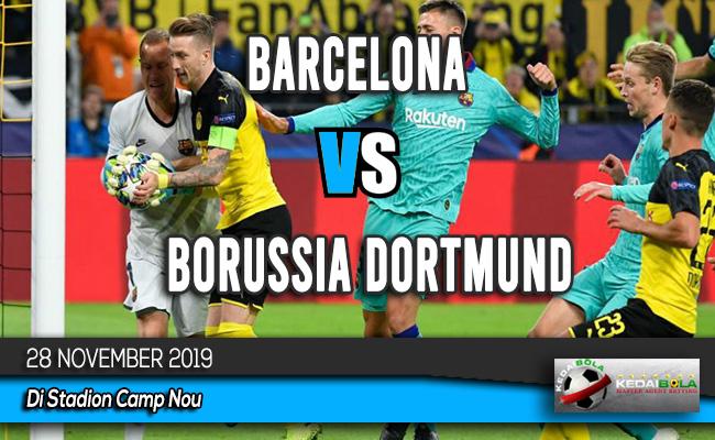 Prediksi Skor Bola Barcelona vs Borussia Dortmund 28 November 2019