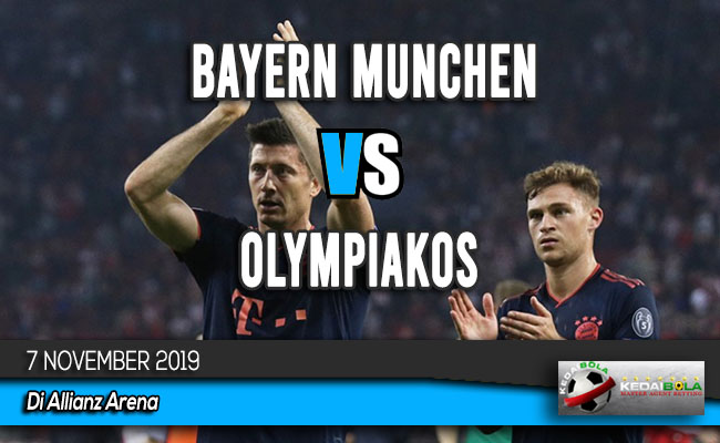 Prediksi Skor Bola Bayern Munchen vs Olympiakos 7 November 2019