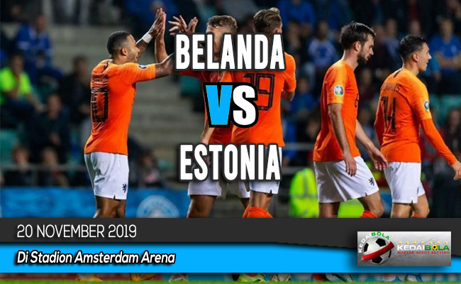 Prediksi Skor Bola Belanda vs Estonia 20 November 2019