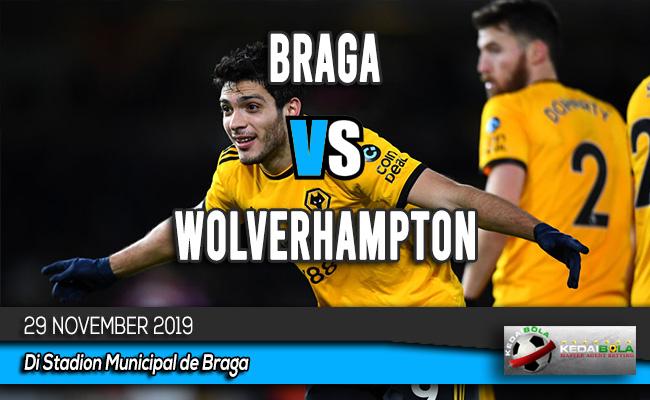 Prediksi Skor Bola Braga vs Wolverhampton 29 November 2019