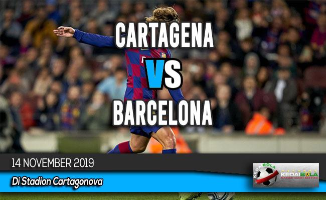 Prediksi Skor Bola Cartagena vs Barcelona 14 November 2019