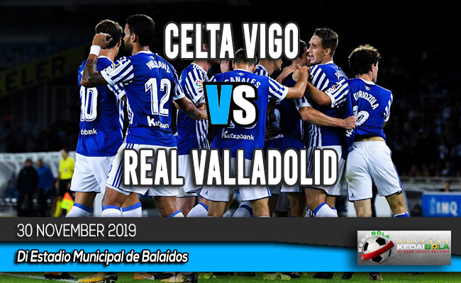 Prediksi Skor Bola Celta Vigo vs Real Valladolid 30 November 2019