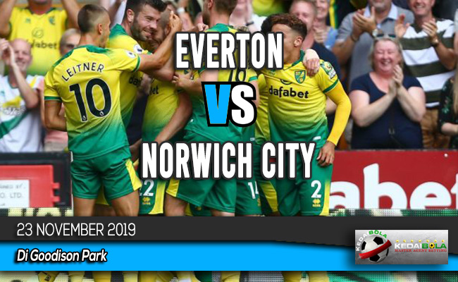 Prediksi Skor Bola Everton vs Norwich City 23 November 2019