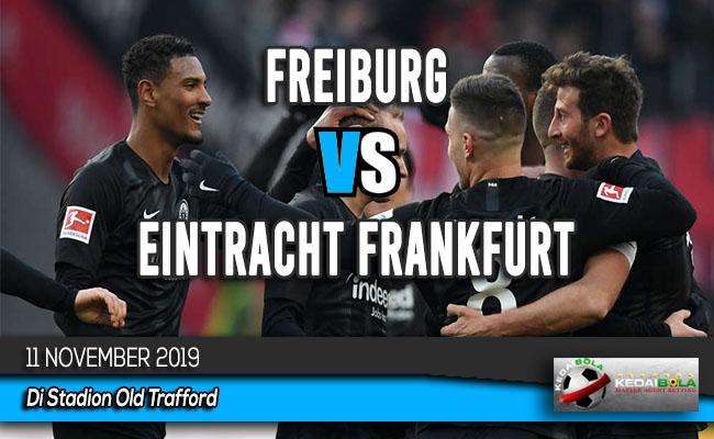 Prediksi Skor Bola Freiburg vs Eintracht Frankfurt 11 November 2019