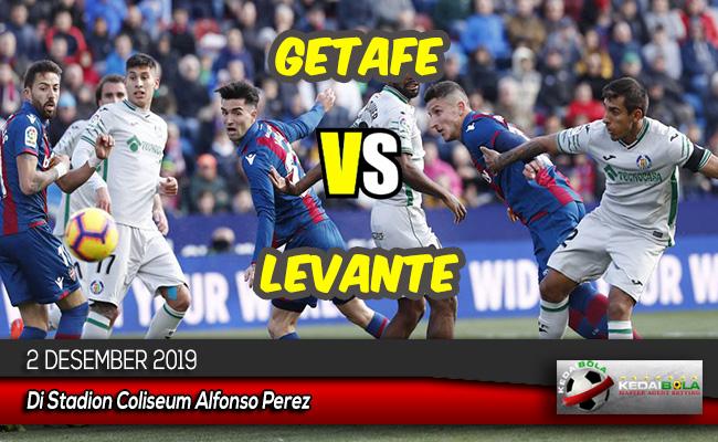 Prediksi Skor Bola Getafe vs Levante 2 Desember 2019