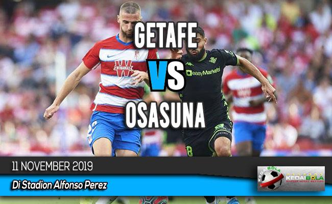 Prediksi Skor Bola Getafe vs Osasuna 11 November 2019