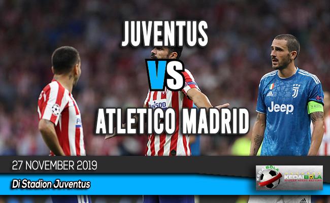 Prediksi Skor Bola Juventus vs Atletico Madrid 27 November 2019